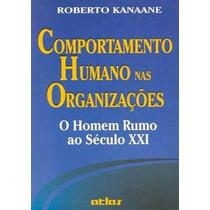 Livro Comportamento Humano Nas Organizações