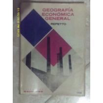 Geografia Economica General. Repetto. Kapelusz