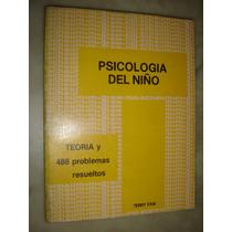 Serie Schaum,psicologia Del Niño, Por Terry Faw 1981