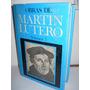 Obras De Martin Lutero - Volumen 5