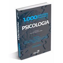 1.000 Questões Comentadas De Prov. E Concursos Em Psicologia