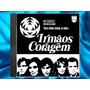 Irmãos Coragem 1970 - Colecionador Trilhas & Afins