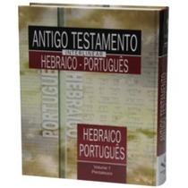 Antigo Testamento Interlinear Hebraico Português