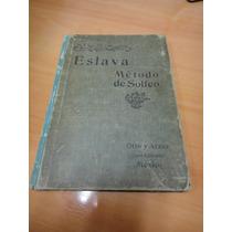 Metodo De Solfeo Hilarion Eslava Libro Antiguo Completo