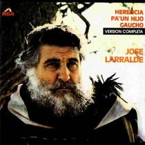 Jose Larralde - Herencia Para Un Hijo Gaucho - Los Chiquibum