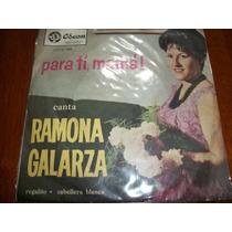 Ramona Galarza Disco Simple De Vinilo De Coleccion!