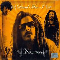 Dread Mar I - Hermanos - Los Chiquibum