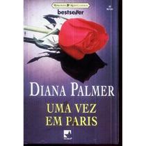 Uma Vez Em Paris - Diana Palmer Bestseller 02