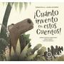 Cuánto Invento En Estos Cuentos - Sevilla - Ed: Quipu