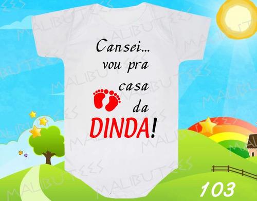 Body Bebe Vou Pra Casa Da Dinda Dinda Titia Frases Divertido R 29