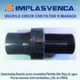 Valvula Check Filtro Maraca Fondo 1.1/2 Implasvenca
