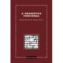 Livro A Gramática Funcional Maria Helena De Moura Neves