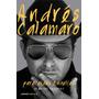 Paracaídas Y Vueltas. Diarios Íntimos - Andrés Calamaro
