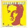 Historia Popular N° 35 Roberto Arlt