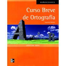 C. Breve De Ortografia 2/ed - Nava, Josefina / Mc Graw Hill