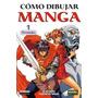 Libro Como Dibujar Manga: Personajes 01 - Norma Editorial