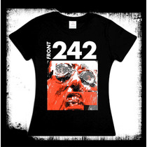 Front 242 - Tyranny Cara Camiseta Y Blusa Ebm Industrial