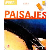 Pinta Paisajes - Betsy Hosegood / Mc Graw Hill