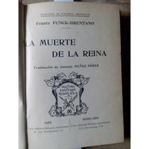 Funck-brentano. La Muerte De La Reina. Libro Antiguo
