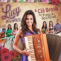 Cd Lucy Alves & Clã Brasil Forró Do Seu Rosil - Novo