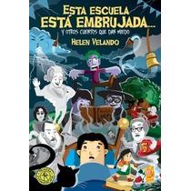 Esta Escuela Está Embrujada - Helen Velando