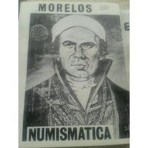 Libro De Monedas Mexicanas Sud Del General Morelos !!!!!