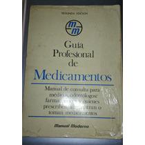 La Guia Profesional De Los Medicamentos