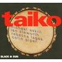 Cd Taiko Black Sun (michael Askill/colin Piper) (importado)