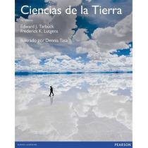 Ciencias De La Tierra Tarbuck Decima Edicion