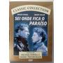 Dvd Sei Onde Fica O Paraíso - Wendy Hiller - Impecável