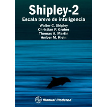 Shippley-2 Escala Breve De Inteligencia. M Moderno, Pruebas