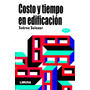 Costo Y Tiempo En Edificacion 3/ed - Suarez Salazar / Limusa<br><strong class='ch-price reputation-tooltip-price'>$ 250<sup>00</sup></strong>