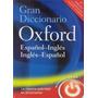 Gran Diccionario Oxford Español - Ingles / Ingl Envío Gratis