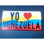 Placa Estampada Con Alto Relieve Yo Amo Venezuela