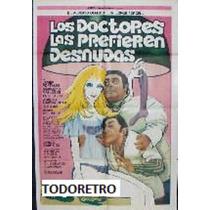 Afiche Los Doctores Las Prefieren Desnudas Olmedo Porcel