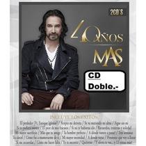 Cd Doble - Marco A. Solis - 40 Años - Grandes Exitos -nuevo.