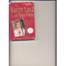 Libro Y Cassette De Karen Lara Y Su...magia Blanca