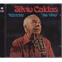 Silvio Caldas - Cd Ao Vivo - 2 Cds - Seminovo
