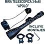 Mira Telescopica 3-9x40 Apolo Incluye Montajes Envio Gratis