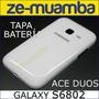 Tapa Bateria Galaxy S6802 Ace Duos, Tapa Trasera S6802
