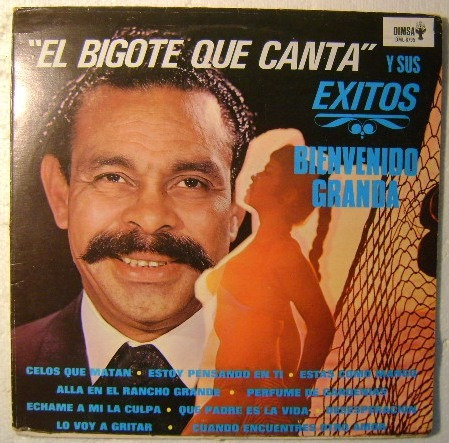 Bienvenido Granda El Bigote Que Canta 1 Disco Lp Vinilo 12000