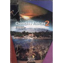 Ciencias Fisicas 2º Ed Textos Del Sur