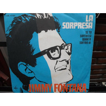 Jimmy Fontana - La Sorpresa - Simple Con Tapa