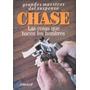 Chase, Las Cosas Que Hacen Los Hombres, Ed. Emecé