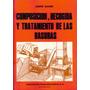 Composición, Recogida Y Tratamiento De Las Basuras A. Saurin