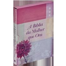 A Bíblia Da Mulher Que Ora Grande Rc Dália