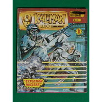Kaliman El Hombre Increible De Lujo #8 Explosion Nuclear