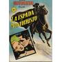 Comic 1953 Cine Historietas Nº 8 Espada De Montecristo Raro