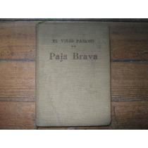 Paja Brava Por El Viejo Pancho (j. Alonso Y Trelles) 1941