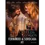 Fernando & Sorocaba - Anjo De Cabelos Longos - Dvd + Cd
